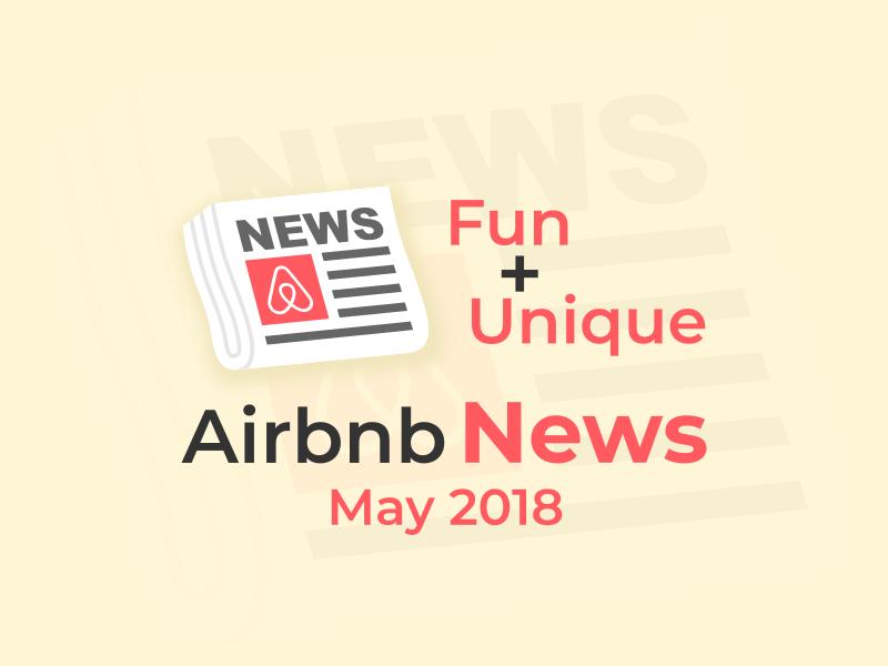 airbnb news may 2018