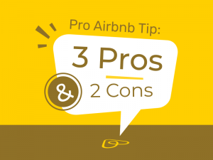 Pro Airbnb Tip 3 Pros and 2 Cons