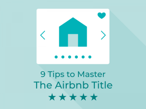 9 Tips to Master The Airbnb Title 2