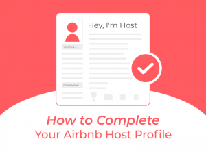How to Complete Your Airbnb Host Profile