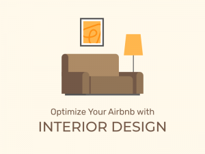 Optimize Your Airbnb with Interior Design