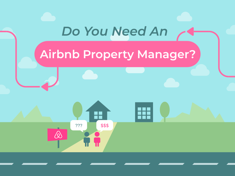 Do You Need An Airbnb Property Manager?
