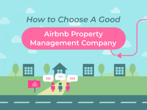 how to choose a good airbnb property management company 1